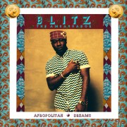 """Make You No Forget"" – Blitz The Ambassador + Seun Kuti"