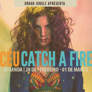 "Céu interpreta ""Catch a Fire"" (Bob Marley & The Wailers), 28-02 e 01-03 (RJ)"